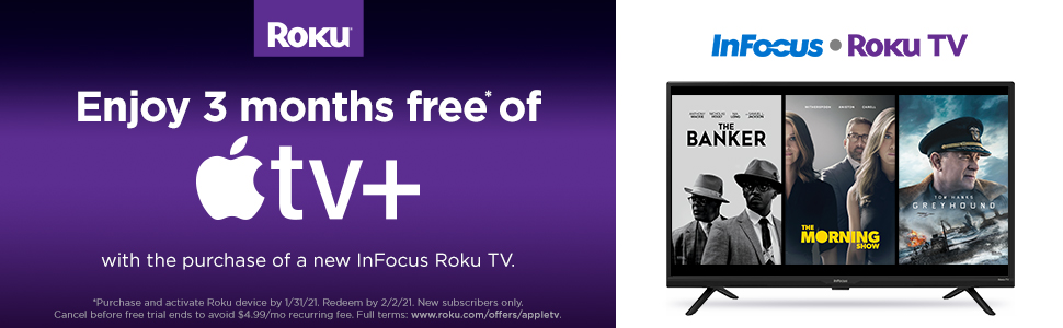 Buy a new InFocus TV and get 3 free months of Apple TV plus